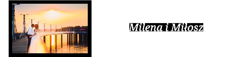 Milena i Miłosz