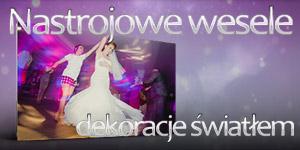 Nastrojowe wesele - Dekoracje światłem - profesjonalne oświetlenie